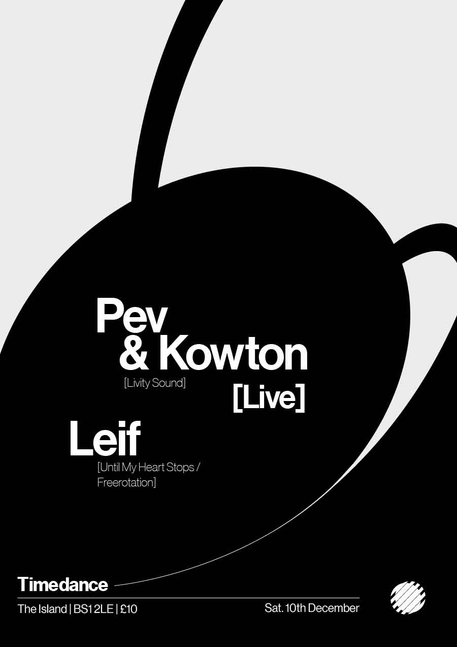 Poster: 10/11/2016 – Pev & Kowton (Live), Leif