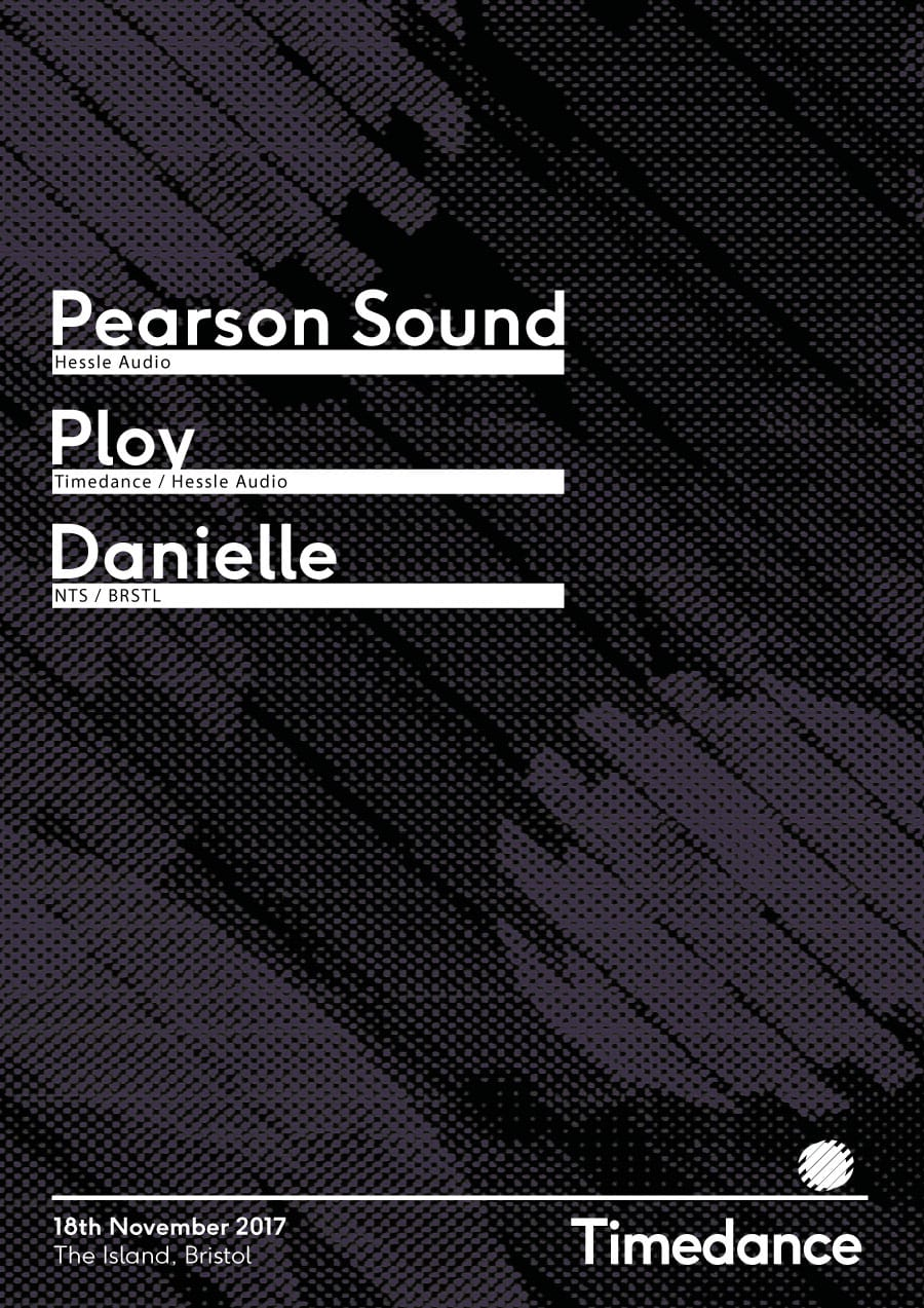Poster: 18/11/2017 – Pearson Sound, Ploy, Danielle